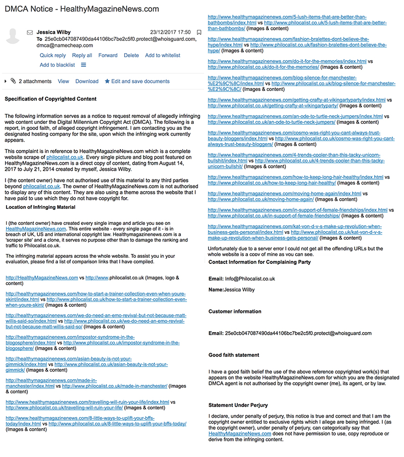 Here is the full DMCA email I sent to NAMECHEAP after finding a cloned website of Philocalist.co.uk.